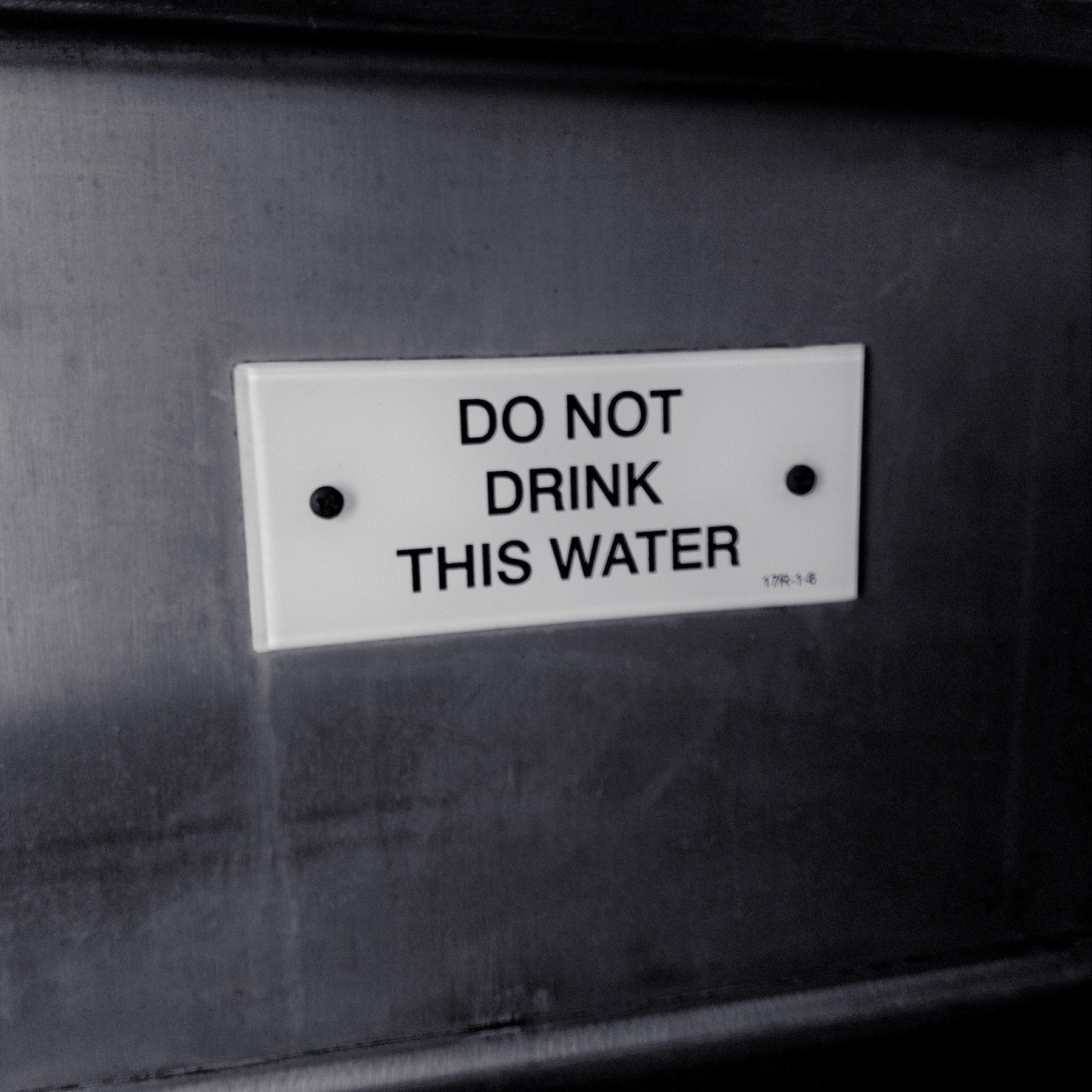 Do Not Drink This Water Sign.